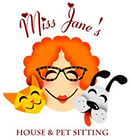Miss Jane's House & Pet Sitting